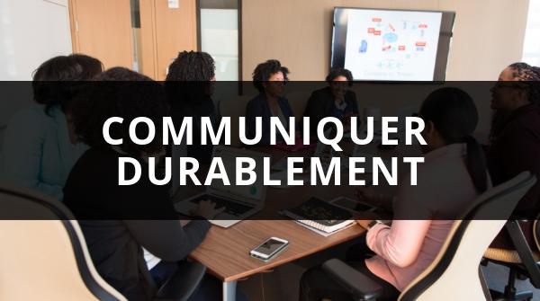 Communiquer durablement grâce aux outils de communication & Formation